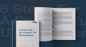6 Steps for A Successful UC Deployment